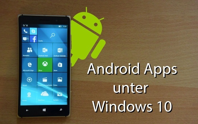 Android Apps auf Windows 10-phone