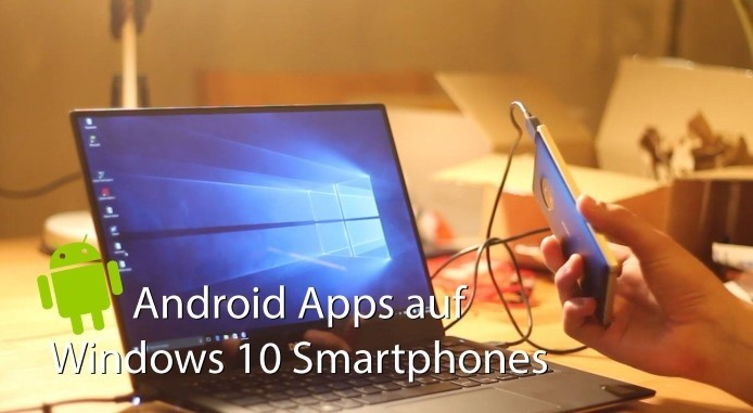Android Apps auf Windows 10