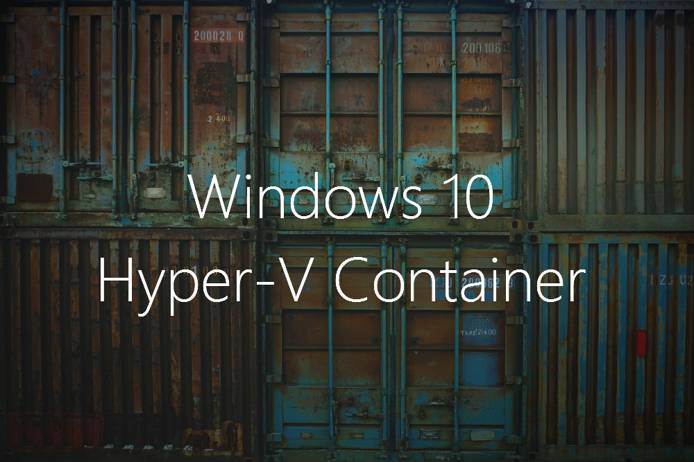 Windows 10 Container