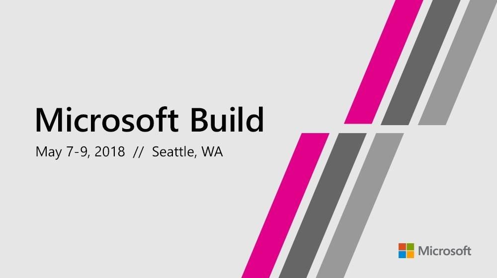 Microsoft Build 2018 Livestream - Hier seht ihr die Keynote