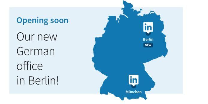 LinkedIn öffnet ein neues Büro in Berlin & zählt 11 Mio. Mitglieder in DACH