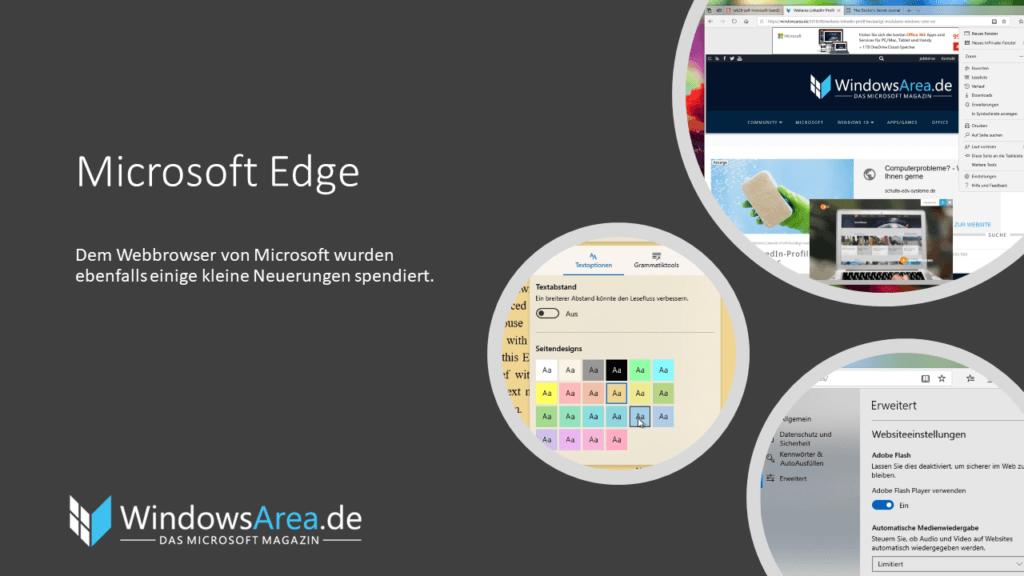 Windows 10 Oktober Update Neuerungen in Microsoft Edge. Dem Webbrowser von Microsoft wurden ebenfalls einige kleine Neuerungen spendiert.