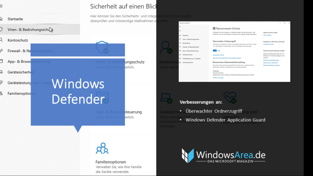 Windows 10 Oktober Update Windows Defender. Verbesserungen am überwachten Ordnerzugriff und Defender Application Guard für mehr Sicherheit.